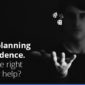 scenario planning with confidence, how can the right technology help?
